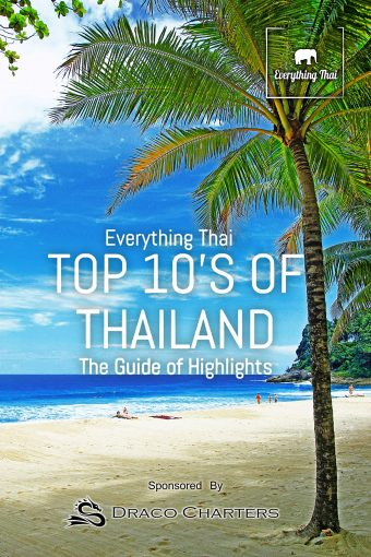 Top 10's of Thailand: The Guide of Highlights by Ben Sonimsart